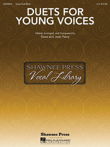 Duets For Young Voices (Shawnee Press Vocal Library)