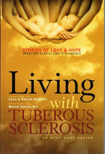 Living With Tuberous Sclerosis (Stories Of Hope And Love)