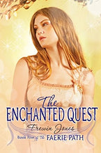 Load image into Gallery viewer, Faerie Path #5: The Enchanted Quest