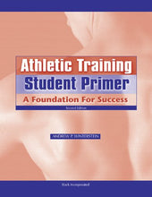 Load image into Gallery viewer, Athletic Training Student Primer: A Foundation For Success