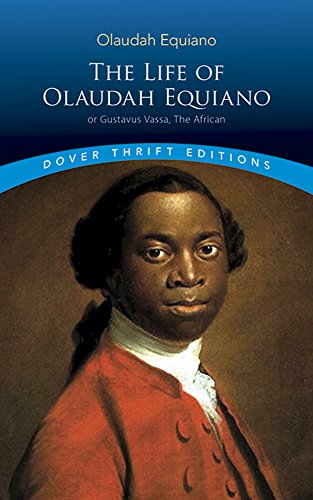 The Life Of Olaudah Equiano (Dover Thrift Editions)