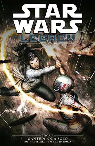 Star Wars Legacy - Wanted: Volume 11, Book 3: Ania Solo