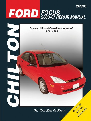 Ford Focus 2000 - 2007 (Chilton'S Total Car Care Repair Manual)