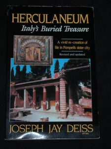 Herculaneum: Italy'S Buried Treasure