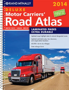 2014 Deluxe Motor Carriers' Road Atlas (Dmcra) - Laminated (Rand Mcnally Motor Carriers' Road Atlas Deluxe Edition) (Rand Mcnally Deluxe Motor Carriers' Road Atlas)
