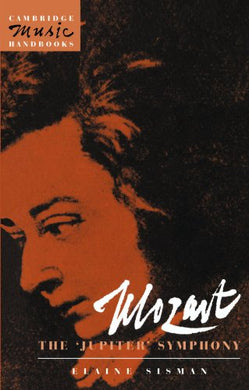 Mozart: The 'Jupiter' Symphony (Cambridge Music Handbooks)
