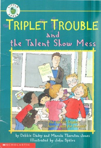 Triplet Trouble And The Talent Show Mess