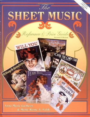 The Sheet Music Reference & Price Guide, 2Nd Edition