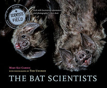 Load image into Gallery viewer, The Bat Scientists (Scientists In The Field Series)