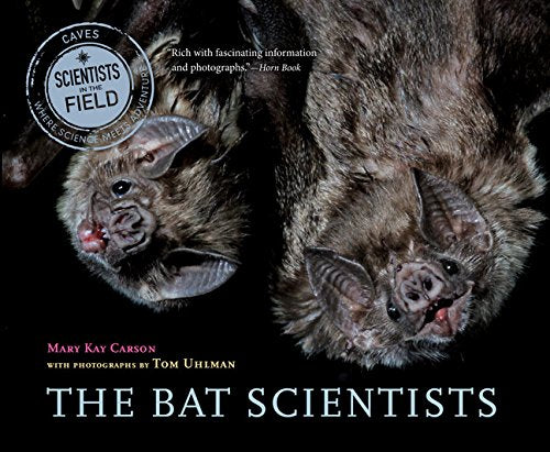 The Bat Scientists (Scientists In The Field Series)