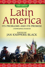 Load image into Gallery viewer, Latin America: Its Problems And Its Promise: A Multidisciplinary Introduction