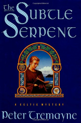 The Subtle Serpent: A Celtic Mystery (Sister Fidelma Mysteries)