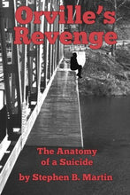 Load image into Gallery viewer, Orville'S Revenge The Anatomy Of A Suicide