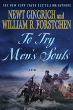 Load image into Gallery viewer, To Try Men'S Souls: A Novel Of George Washington And The Fight For American Freedom (George Washington Series)