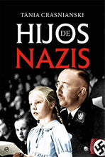 Load image into Gallery viewer, Hijos De Nazis