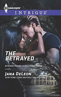 The Betrayed (Mystere Parish: Family Inheritance)