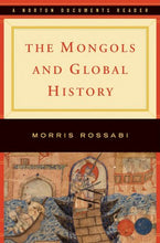 Load image into Gallery viewer, The Mongols And Global History (Norton Documents Reader)