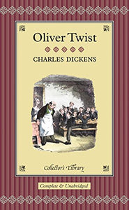 Oliver Twist (Collector'S Library)