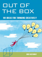 Load image into Gallery viewer, Out Of The Box: 101 Ideas For Thinking Creatively