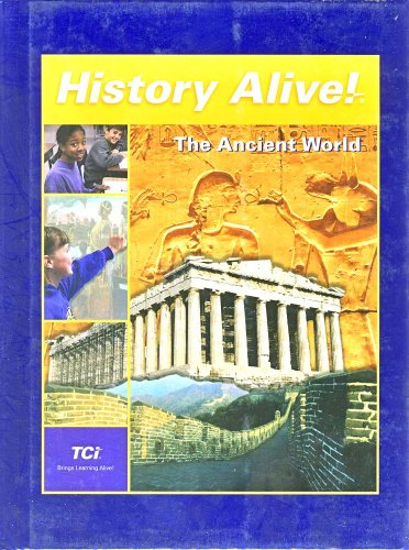 History Alive: The Ancient World