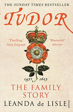 Load image into Gallery viewer, Tudor: The Family Story