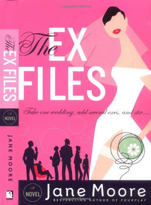 The Ex Files: A Novel