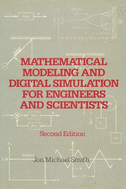 Mathematical Modeling And Digital Simulation For Engineers And Scientists