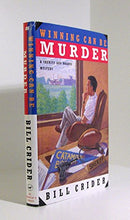 Load image into Gallery viewer, Winning Can Be Murder (Sheriff Dan Rhodes Mysteries, No. 8)