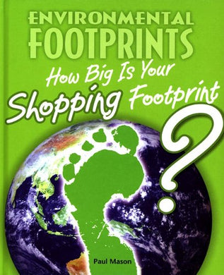 How Big Is Your Shopping Footprint? (Environmental Footprints)