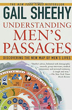 Load image into Gallery viewer, Understanding Men'S Passages: Discovering The New Map Of Men'S Lives