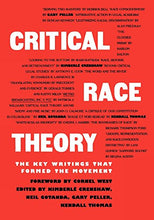 Load image into Gallery viewer, Critical Race Theory: The Key Writings That Formed The Movement