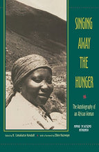 Load image into Gallery viewer, Singing Away The Hunger : The Autobiography Of An African Woman