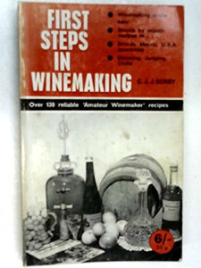 First Steps In Wine Making