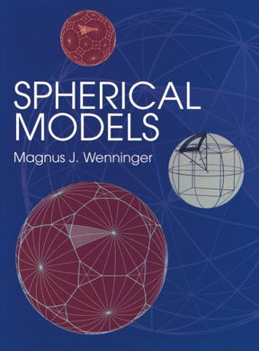 Spherical Models (Dover Books On Mathematics)