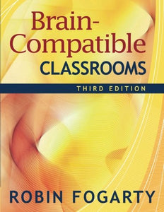 Brain-Compatible Classrooms (Volume 3)