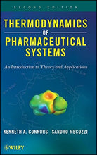 Load image into Gallery viewer, Thermodynamics Of Pharmaceutical Systems: An Introduction To Theory And Applications