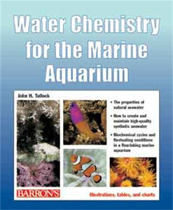 Water Chemistry For The Marine Aquarium