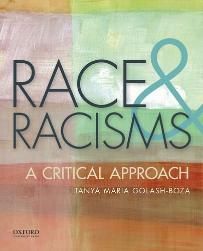 Race And Racisms: A Critical Approach