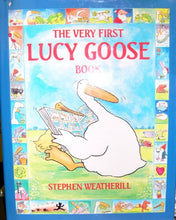 Load image into Gallery viewer, The Very First Lucy Goose Book