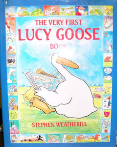 The Very First Lucy Goose Book