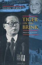 Load image into Gallery viewer, Tiger On The Brink: Jiang Zemin And China'S New Elite