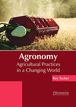 Load image into Gallery viewer, Agronomy: Agricultural Practices In A Changing World