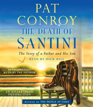 Load image into Gallery viewer, The Death Of Santini: The Story Of A Father And His Son