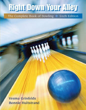 Load image into Gallery viewer, Right Down Your Alley: The Complete Book Of Bowling