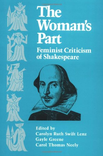 The Woman'S Part: Feminist Criticism Of Shakespeare