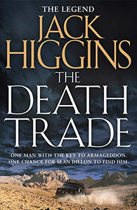 The Death Trade (Sean Dillon Series)