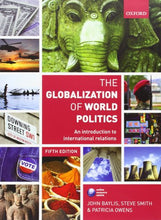 Load image into Gallery viewer, The Globalization Of World Politics: An Introduction To International Relations