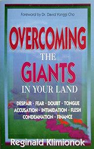 Overcoming The Giants In Your Land