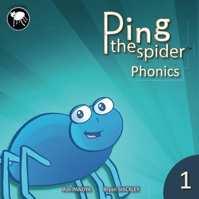 Ping The Spider Phonics - Book 1