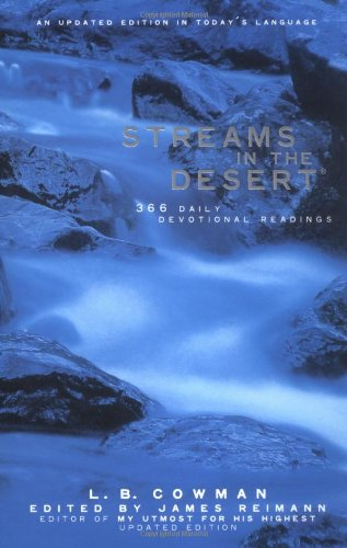 Streams In The Desert: 366 Daily Devotional Readings, An Updated Edition In Today'S Language